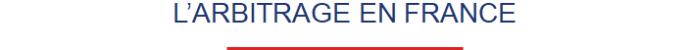 Entete - L'Arbitrage en France