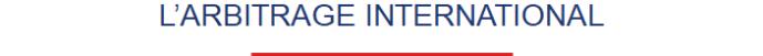 Entete - L'Arbitrage International